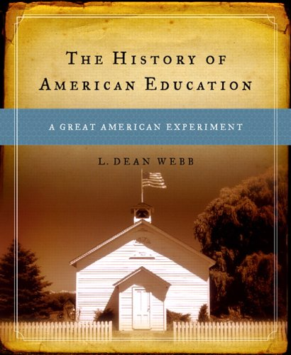 History of American Education A Great American Experiment  2006 edition cover