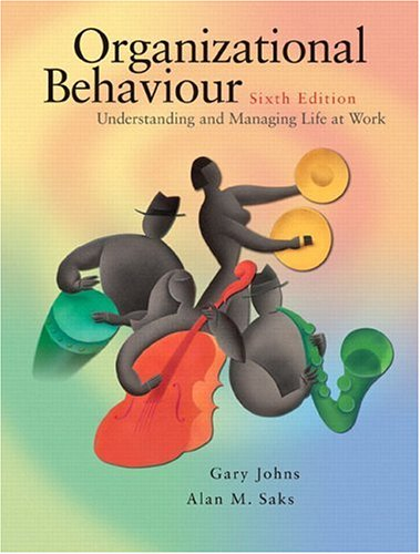 Organizational Behaviour Understanding and Managing Life at Work 6th 2005 (Revised) edition cover
