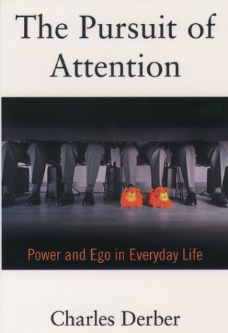 Pursuit of Attention Power and Ego in Everyday Life 2nd 2000 (Revised) edition cover