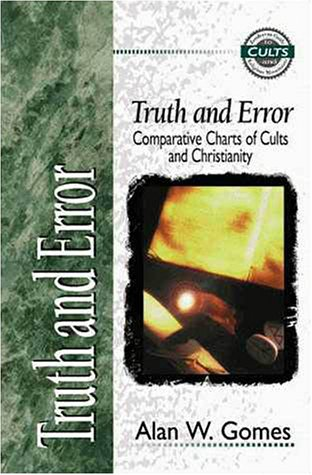 Truth and Error Comparative Charts of Cults and Christianity  1998 edition cover