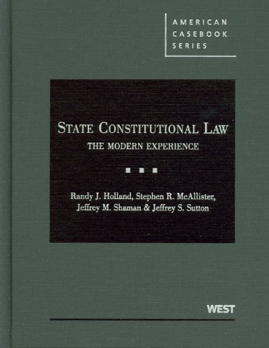 State Constitutional Law The Modern Experience  2010 edition cover