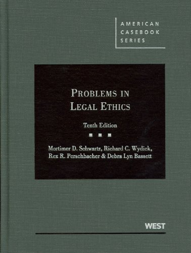 Problems in Legal Ethics  10th 2012 (Revised) edition cover