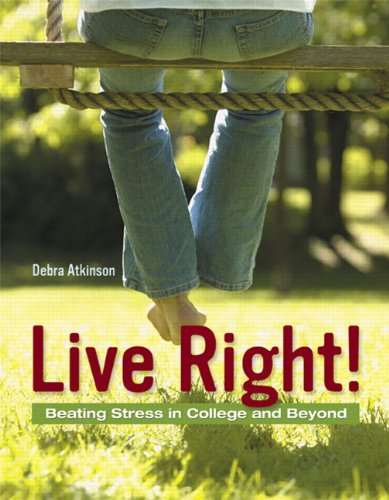 Live Right! Beating Stress in College and Beyond  2008 edition cover