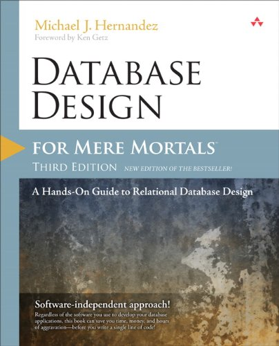 Database Design for Mere Mortals A Hands-On Guide to Relational Database Design 3rd 2013 edition cover