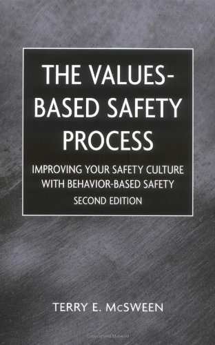 Values-Based Safety Process Improving Your Safety Culture with Behavior-Based Safety 2nd 2003 (Revised) edition cover