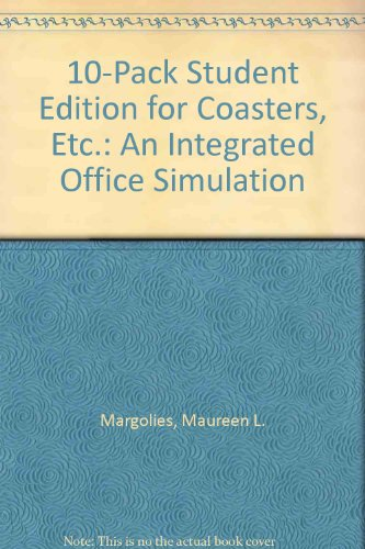 10-PACK Student Edition for Coasters, etc. : an Integrated Office Simulation   2000 9780538695497 Front Cover