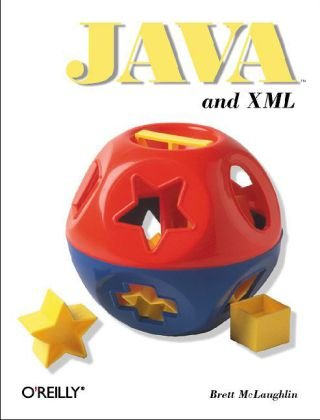 Java and XML  3rd 2006 (Revised) edition cover