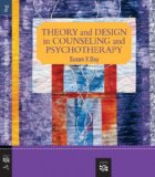 Theory and Design in Counseling and Psychotherapy  2nd 2008 9780618801497 Front Cover