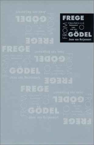 From Frege to G�del A Source Book in Mathematical Logic, 1879-1931  1967 edition cover