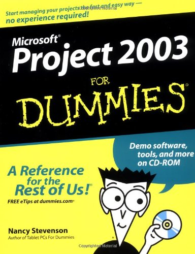 Microsoft Project 2003 for Dummies  4th 2004 (Revised) 9780764542497 Front Cover