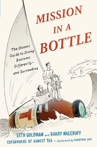 Mission in a Bottle The Honest Guide to Doing Business Differently - And Succeeding  2013 edition cover
