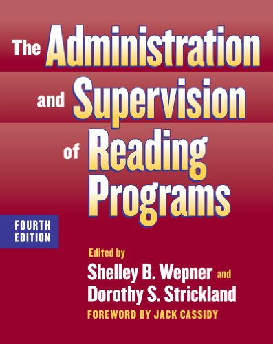 Administration and Supervision of Reading Programs  4th 2008 (Revised) edition cover