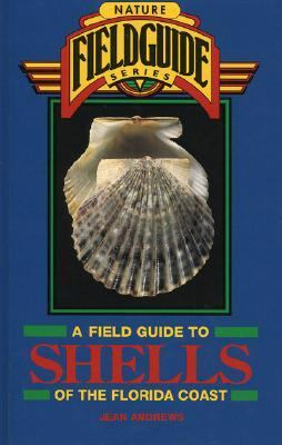 Field Guide to Shells of the Florida Coast  N/A 9780877192497 Front Cover