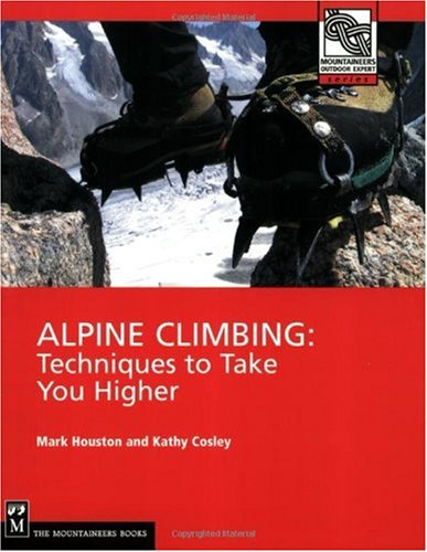 Alpine Climbing Techniques to Take You Higher  2004 edition cover