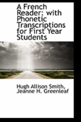 A French Reader: With Phonetic Transcriptions for First Year Students  2009 edition cover
