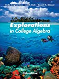 Explorations in College Algebra 5E with Wp Sa 5. 0  N/A 9781118090497 Front Cover