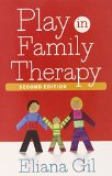 Play in Family Therapy, Second Edition  2nd 2015 (Revised) edition cover