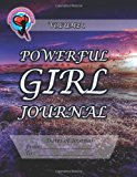 Powerful Girl Journal  N/A 9781493728497 Front Cover