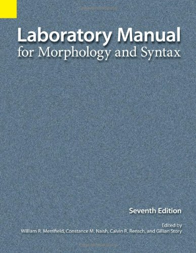 Laboratory Manual for Morphology and Syntax  7th 2003 edition cover