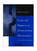 Cases and Projects in International Management Cross-Cultural Dimensions  2000 edition cover