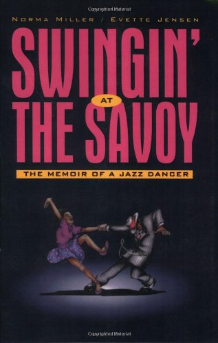 Swingin' at the Savoy The Memoir of a Jazz Dancer  2001 (Reprint) edition cover