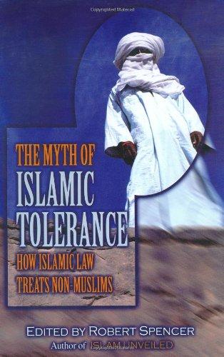 Myth of Islamic Tolerance How Islamic Law Treats Non-Muslims  2004 edition cover