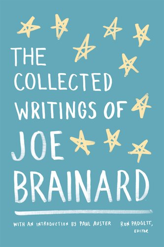 Collected Writings of Joe Brainard   2012 edition cover
