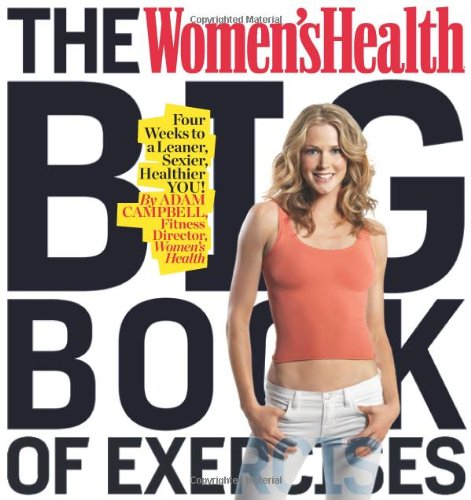 Women's Health Big Book of Exercises Four Weeks to a Leaner, Sexier, Healthier YOU!  2010 edition cover
