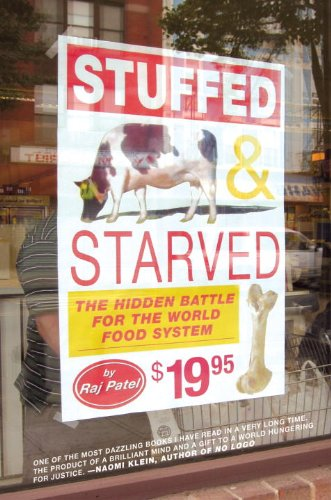 Stuffed and Starved The Hidden Battle for the World Food System N/A edition cover