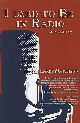 I Used to Be in Radio  N/A 9781935361497 Front Cover