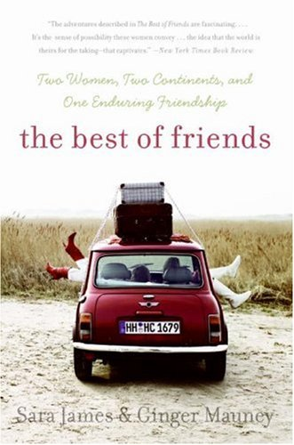 Best of Friends Two Women, Two Continents, and One Enduring Friendship N/A 9780060779498 Front Cover