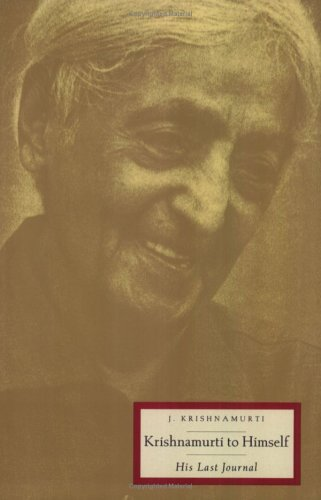Krishnamurti to Himself His Last Journal N/A edition cover