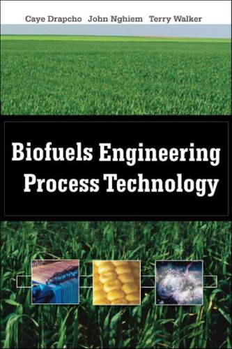 Biofuels Engineering Process Technology   2008 edition cover