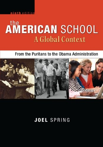 The American School, a Global Context: From the Puritans to the Obama Administration  2013 edition cover