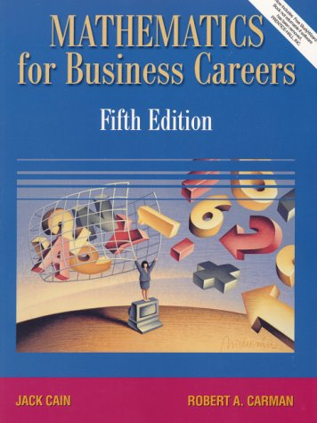 Mathematics for Business Careers  5th 2001 (Revised) edition cover