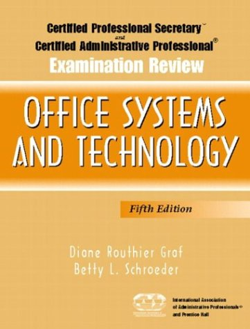 Certified Professional Secretary (CPS) and Certified Administrative Professional (CAP) Examination Review for Office Systems and Technology  5th 2005 edition cover