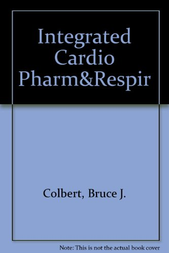 Integrated Cardio Pharmacology; Respiratory Drug Guide, Value Pack:  2003 edition cover