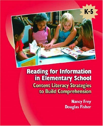 Reading for Information in Elementary School Content Literacy Strategies to Build Comprehension  2007 edition cover