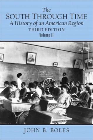 South Through Time A History of an American Region 3rd 2004 (Revised) edition cover