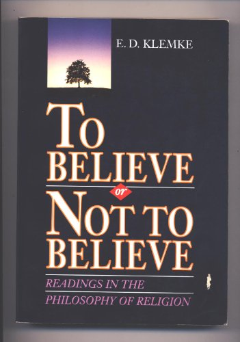 To Believe or Not to Believe Readings in the Philosophy of Religion  1992 edition cover