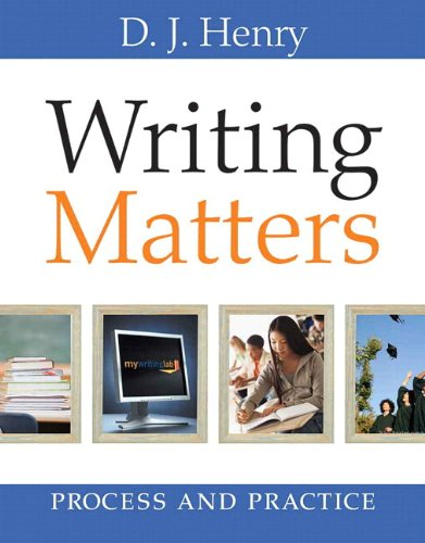 Writing Matters Process and Practice (with MyWritingLab with Pearson eText Student Access Code Card)  2009 9780205776498 Front Cover