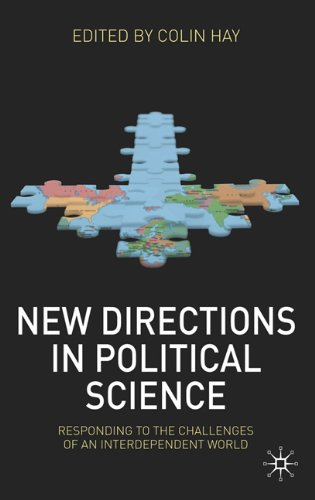 New Directions in Political Science Responding to the Challenges of an Interdependent World  2010 9780230228498 Front Cover