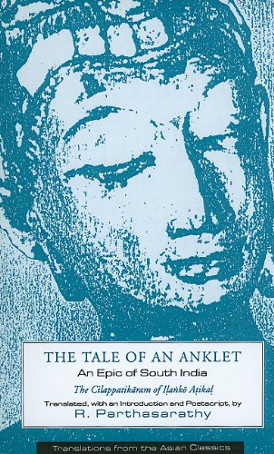 Tale of an Anklet An Epic of South India  1994 edition cover