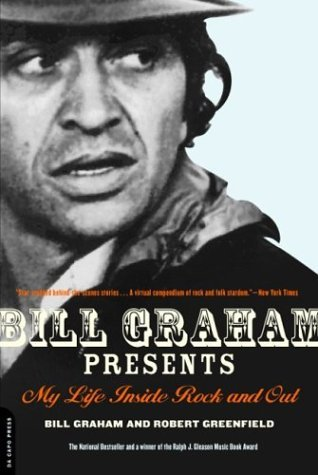 Bill Graham Presents My Life Inside Rock and Out  2004 edition cover