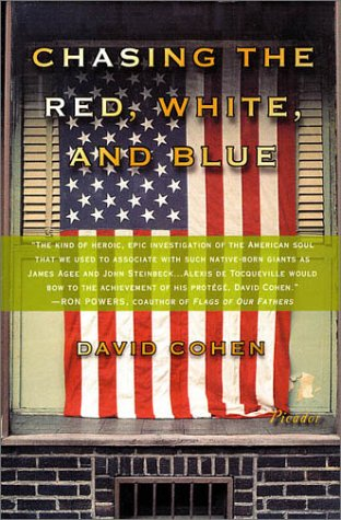 Chasing the Red, White, and Blue A Journey in Tocqueville's Footsteps Through Contemporary America  2003 (Revised) edition cover