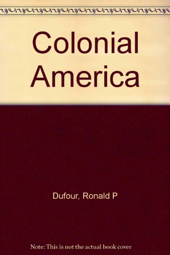 Colonial America 1st 9780314027498 Front Cover