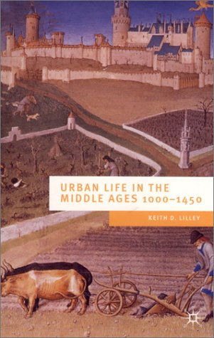 Urban Life in the Middle Ages 1000-1450  2002 (Revised) edition cover