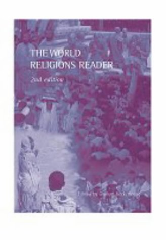 World Religions Reader  2nd 2000 (Revised) 9780415247498 Front Cover