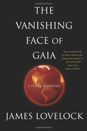 Vanishing Face of Gaia A Final Warning  2008 9780465015498 Front Cover