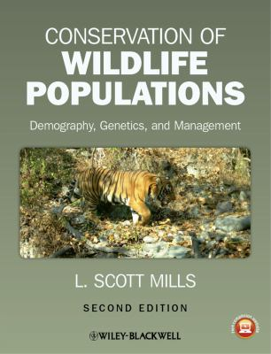 Conservation of Wildlife Populations Demography, Genetics, and Management 2nd 2013 edition cover
